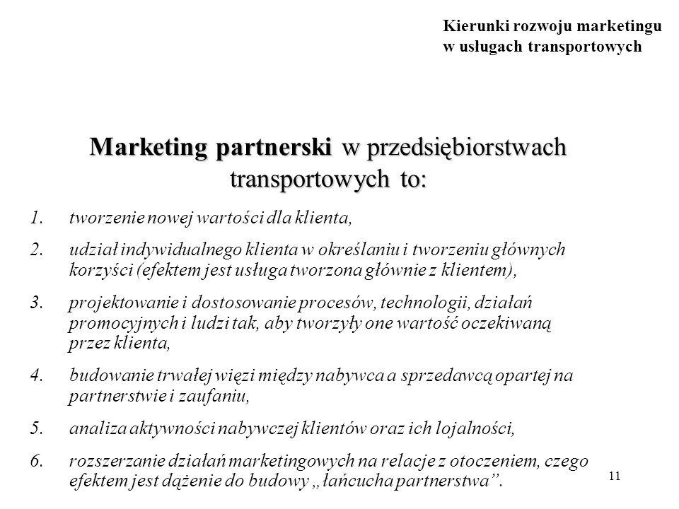 Marketing partnerski w przedsiębiorstwach transportowych to: