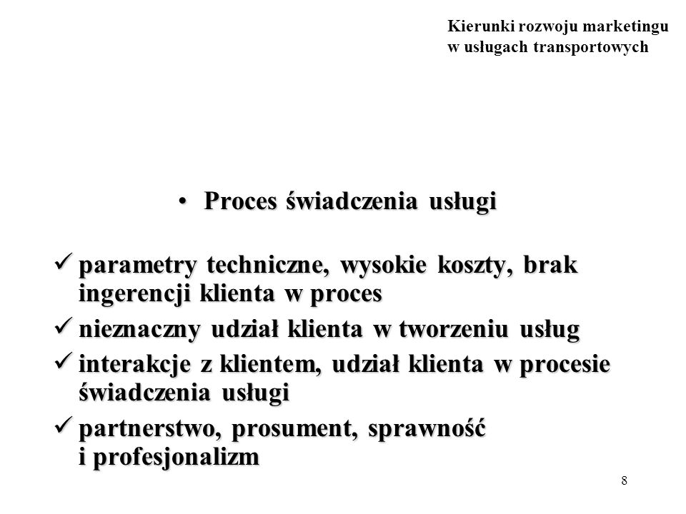 Proces świadczenia usługi