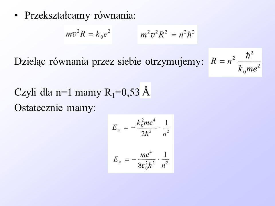 Przekształcamy równania: