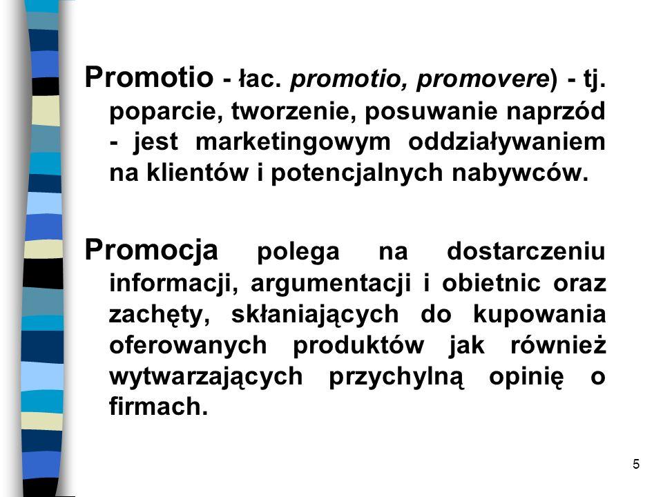 Promotio - łac. promotio, promovere) - tj