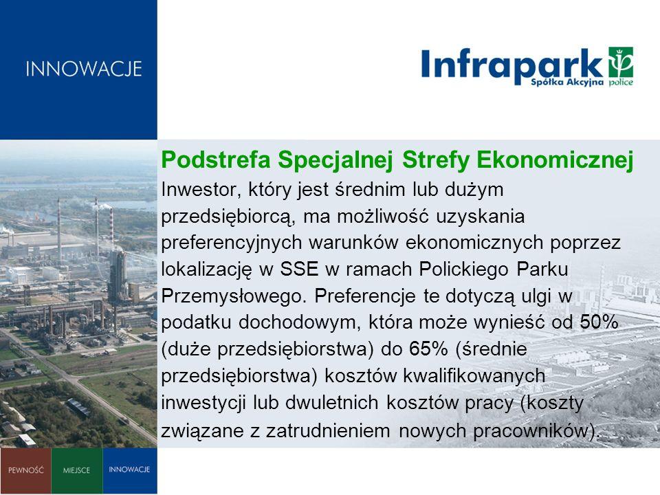Podstrefa Specjalnej Strefy Ekonomicznej Inwestor, który jest średnim lub dużym przedsiębiorcą, ma możliwość uzyskania preferencyjnych warunków ekonomicznych poprzez lokalizację w SSE w ramach Polickiego Parku Przemysłowego.