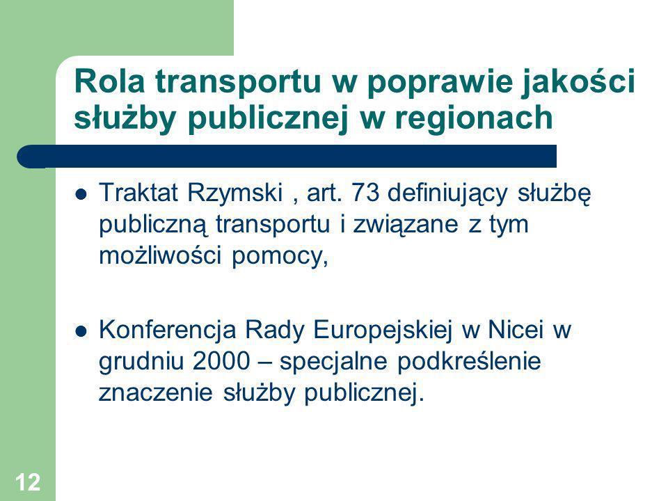 Rola transportu w poprawie jakości służby publicznej w regionach