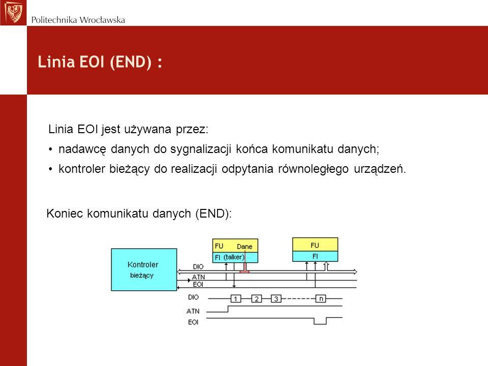 Linia EOI (END) : Linia EOI jest używana przez: