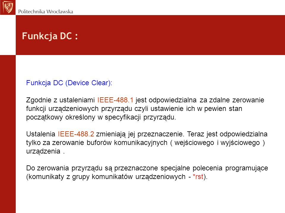 Funkcja DC : Funkcja DC (Device Clear):