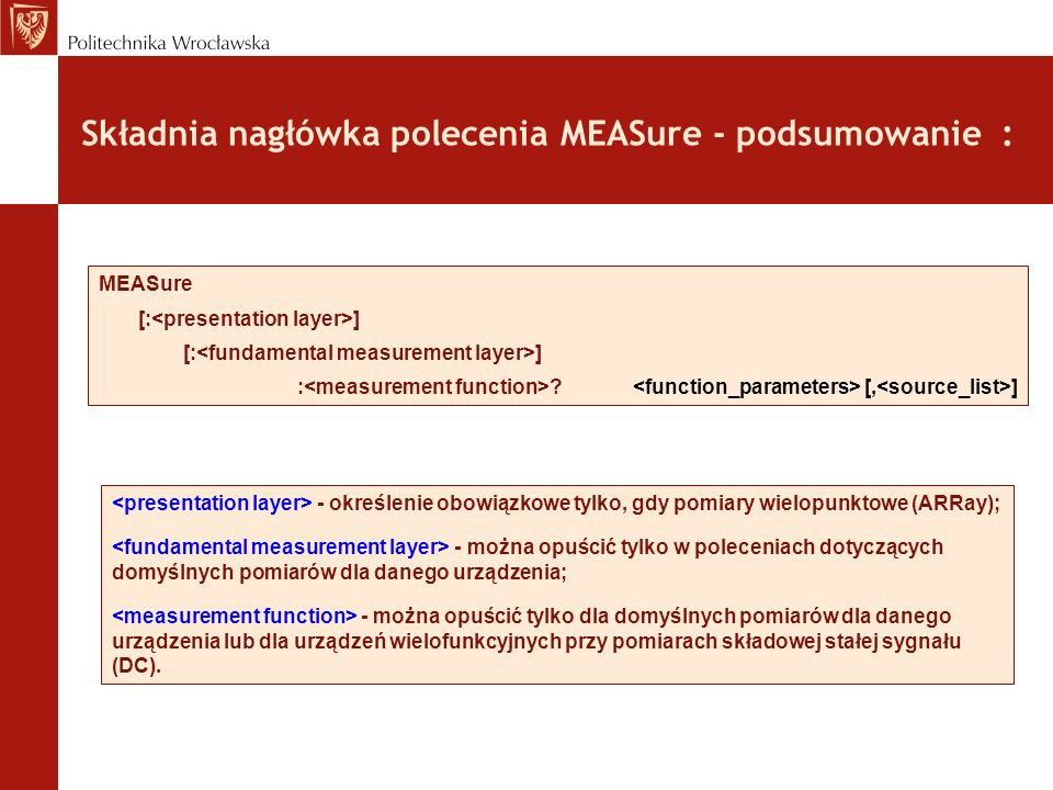 Składnia nagłówka polecenia MEASure - podsumowanie :