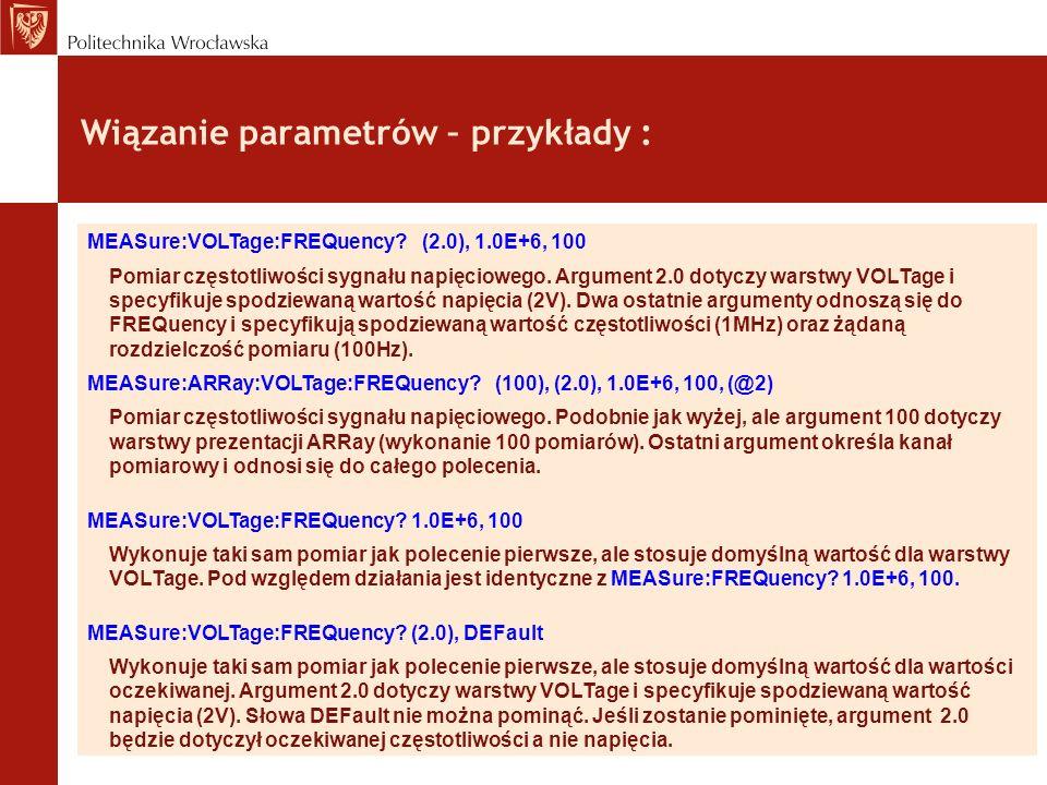 Wiązanie parametrów – przykłady :