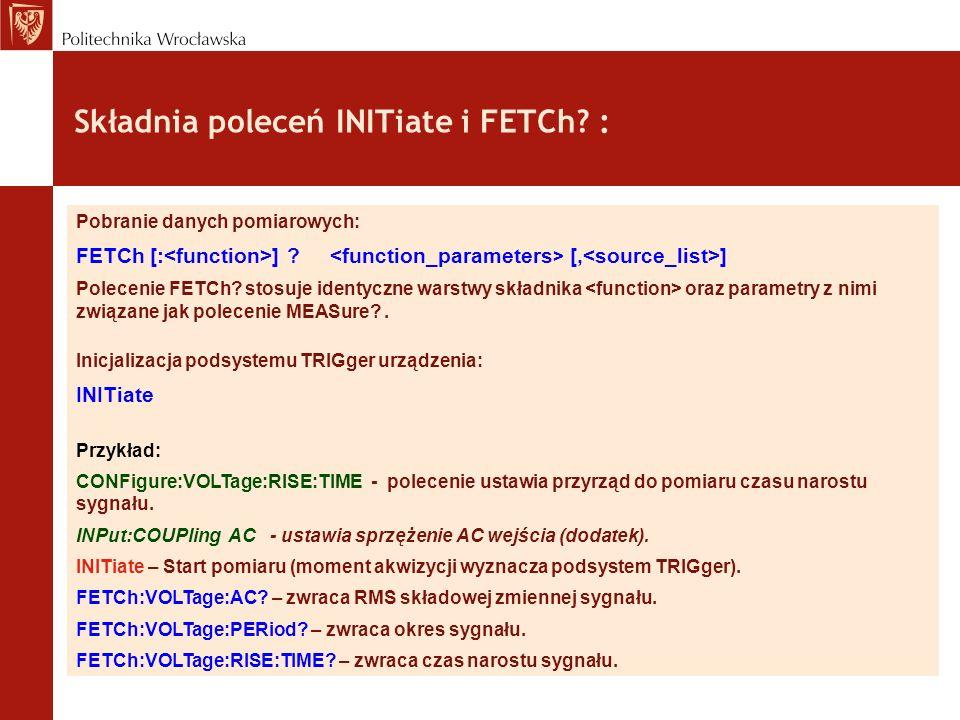 Składnia poleceń INITiate i FETCh :