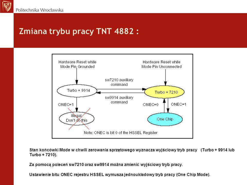 Zmiana trybu pracy TNT 4882 :