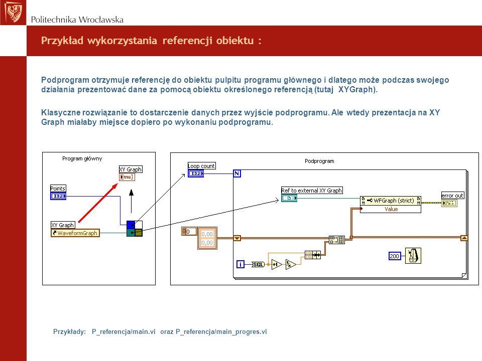 Przykład wykorzystania referencji obiektu :