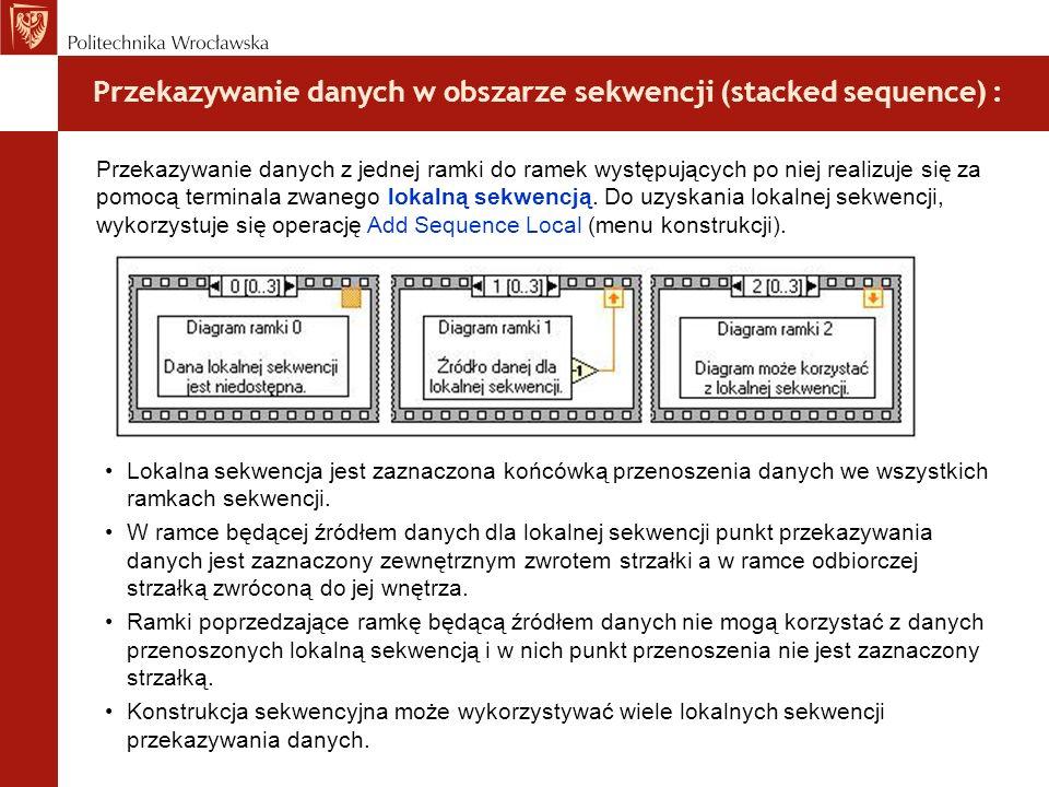Przekazywanie danych w obszarze sekwencji (stacked sequence) :