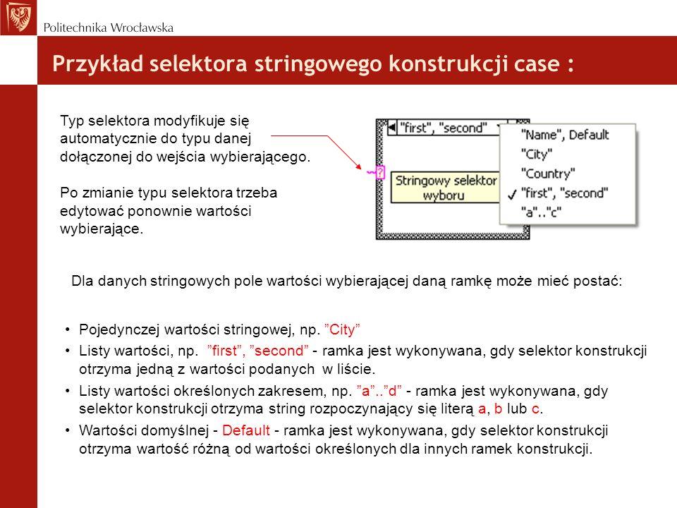 Przykład selektora stringowego konstrukcji case :