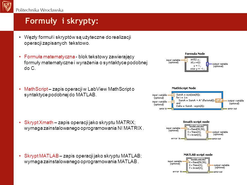 Formuły i skrypty: Węzły formuł i skryptów są użyteczne do realizacji operacji zapisanych tekstowo.
