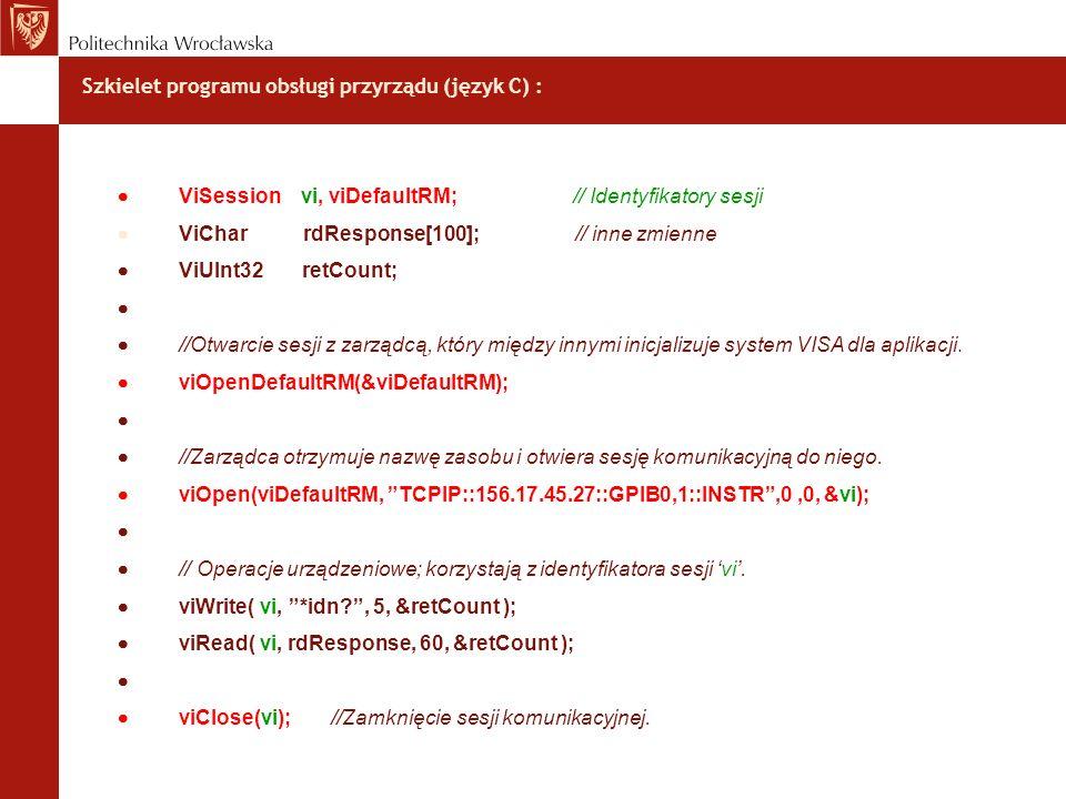 Szkielet programu obsługi przyrządu (język C) :