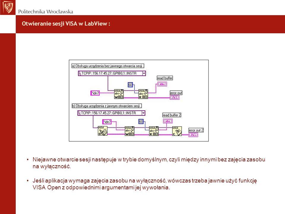 Otwieranie sesji VISA w LabView :