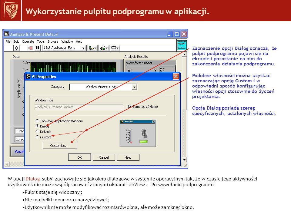 Wykorzystanie pulpitu podprogramu w aplikacji.