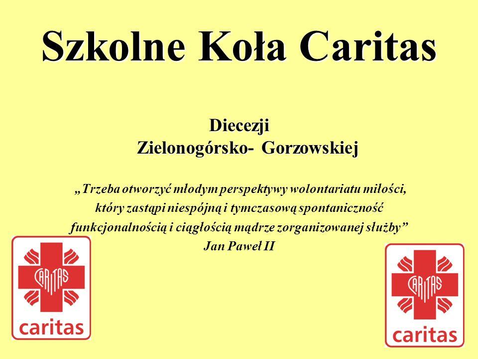 Szkolne Koła Caritas Diecezji Zielonogórsko- Gorzowskiej