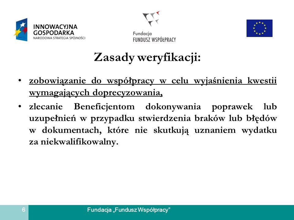 Zasady weryfikacji: zobowiązanie do współpracy w celu wyjaśnienia kwestii wymagających doprecyzowania,