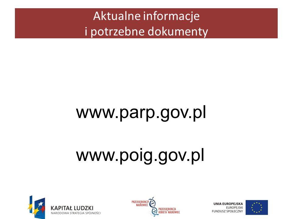 www.parp.gov.pl www.poig.gov.pl Aktualne informacje