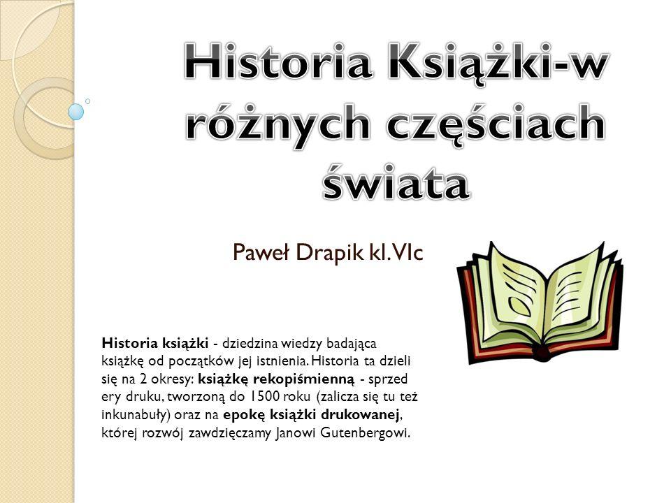 Historia Książki-w różnych częściach świata