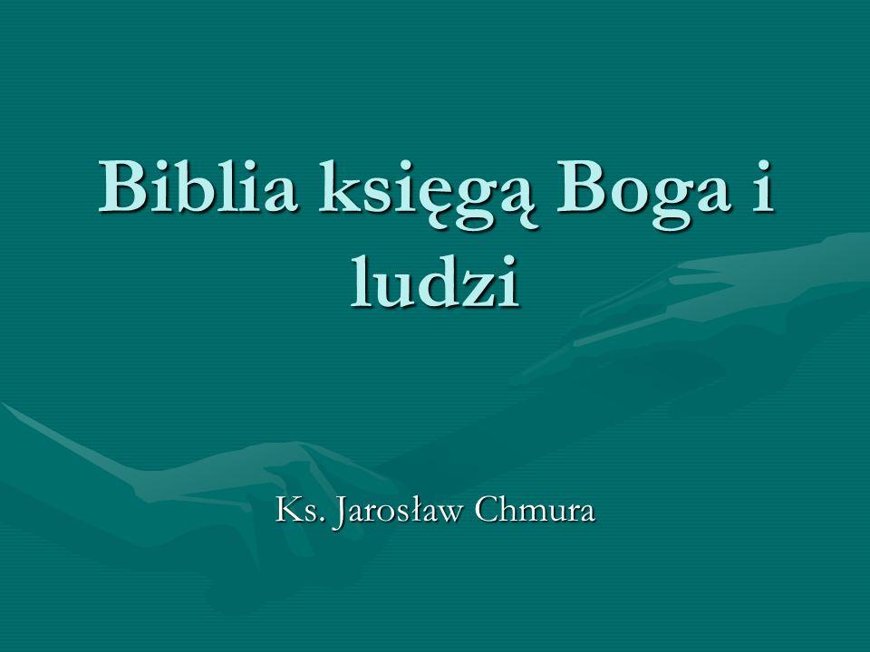Biblia księgą Boga i ludzi