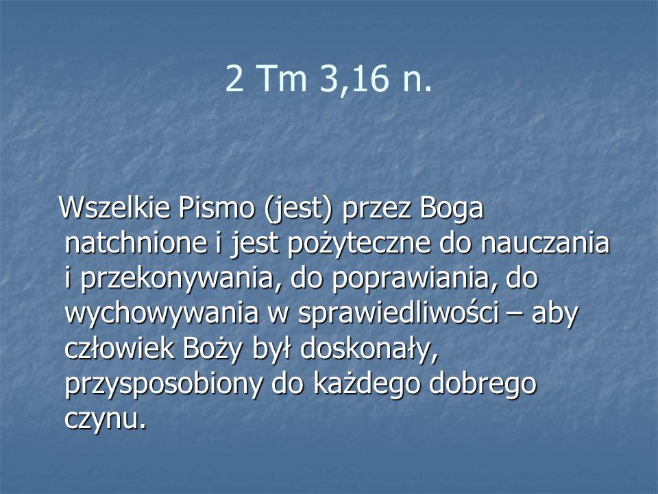 2 Tm 3,16 n.