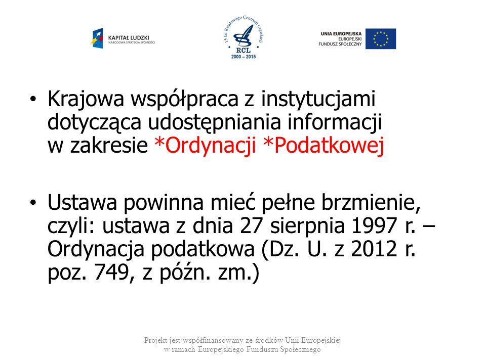 Krajowa współpraca z instytucjami dotycząca udostępniania informacji w zakresie *Ordynacji *Podatkowej