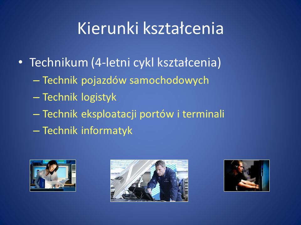 Kierunki kształcenia Technikum (4-letni cykl kształcenia)
