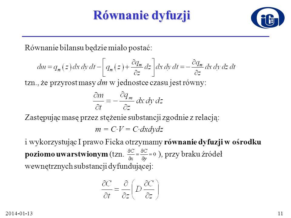 Równanie dyfuzji Równanie bilansu będzie miało postać: