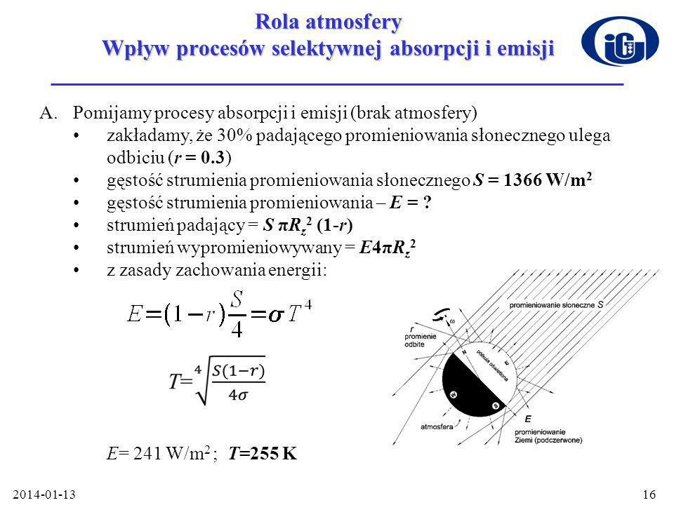 Rola atmosfery Wpływ procesów selektywnej absorpcji i emisji