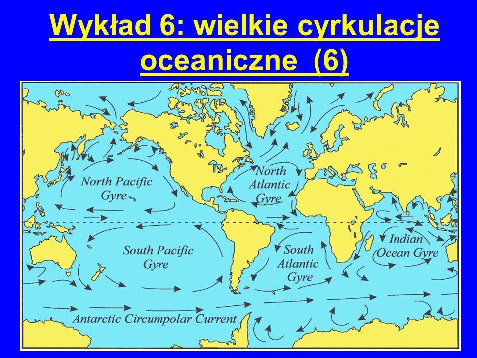 Wykład 6: wielkie cyrkulacje oceaniczne (6)