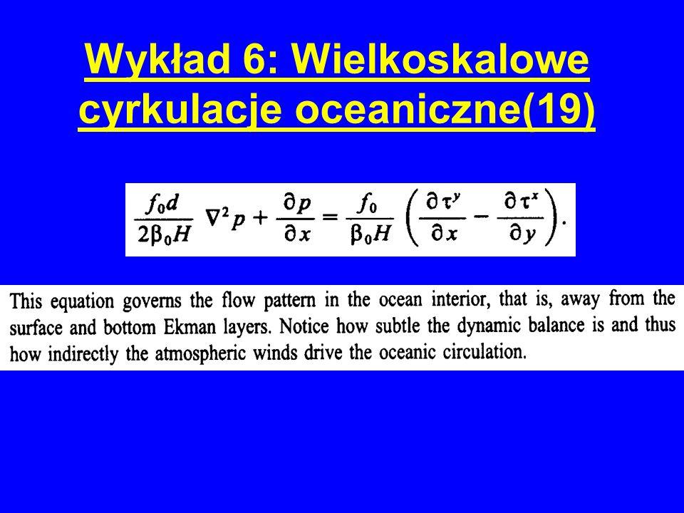 Wykład 6: Wielkoskalowe cyrkulacje oceaniczne(19)