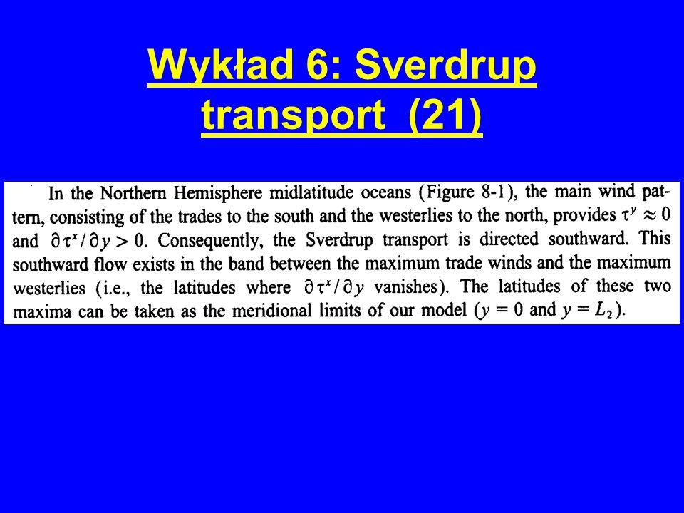 Wykład 6: Sverdrup transport (21)