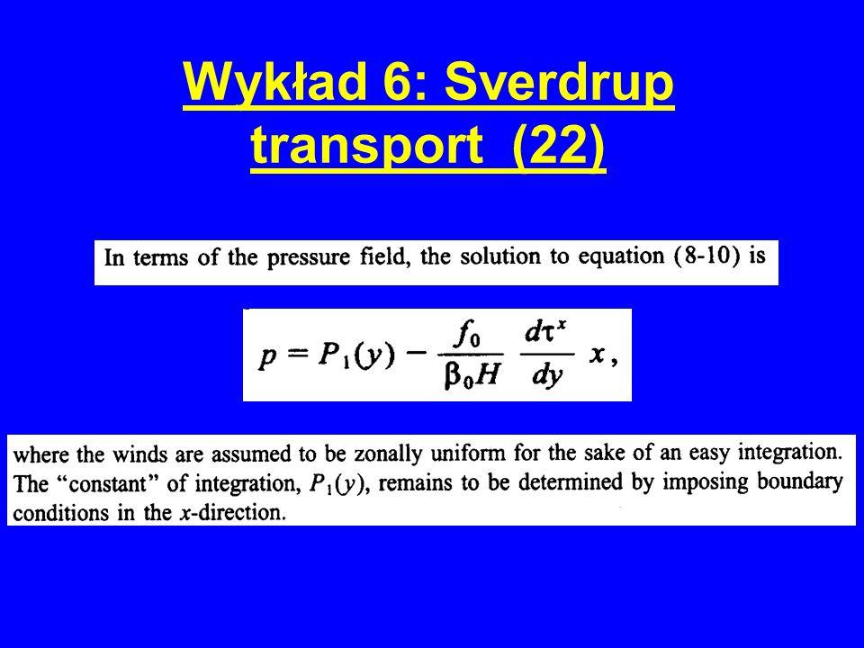 Wykład 6: Sverdrup transport (22)
