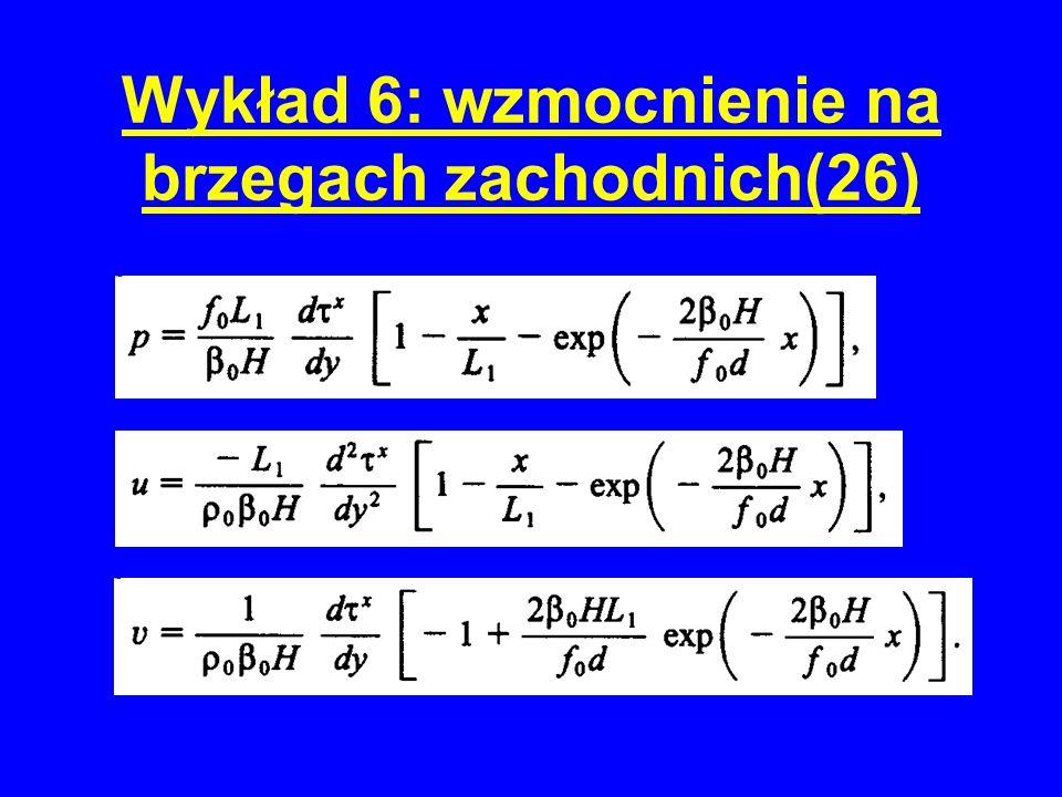 Wykład 6: wzmocnienie na brzegach zachodnich(26)