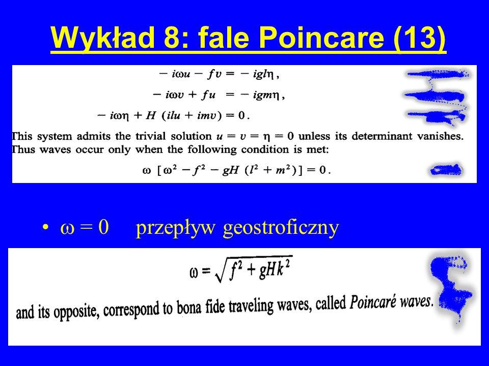 Wykład 8: fale Poincare (13)