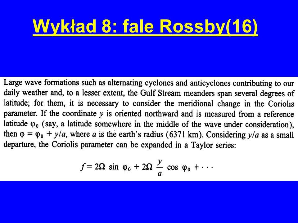 Wykład 8: fale Rossby(16)