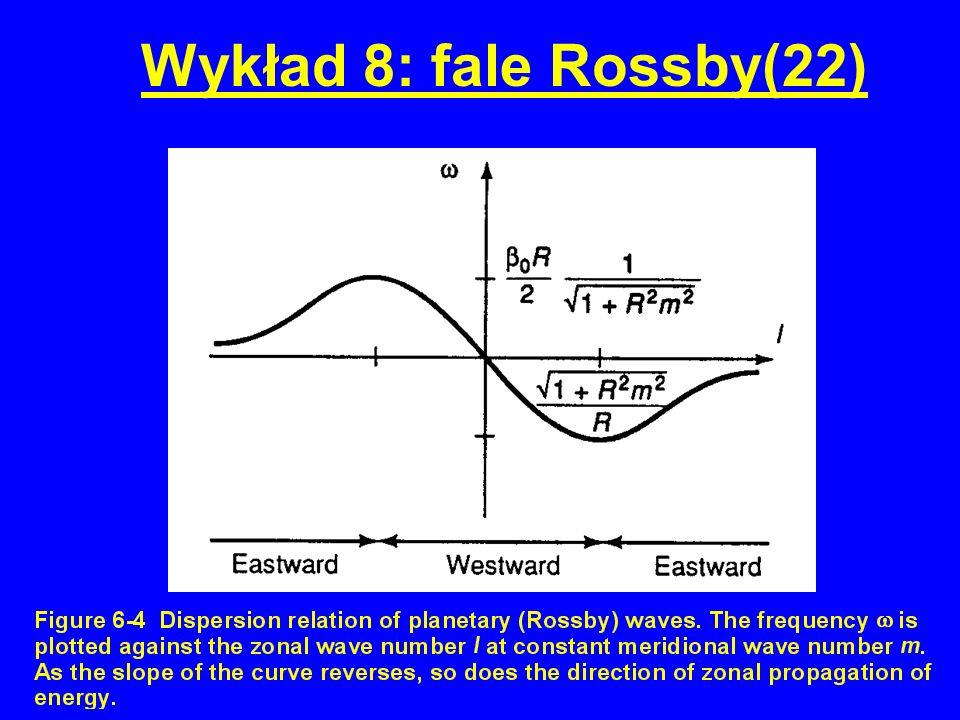 Wykład 8: fale Rossby(22)