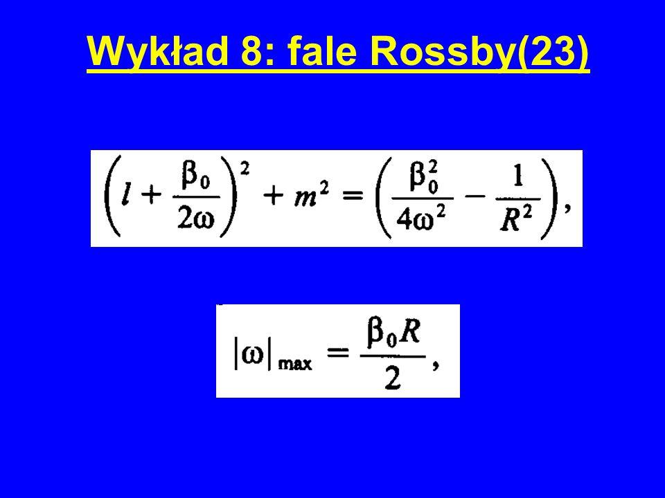 Wykład 8: fale Rossby(23)