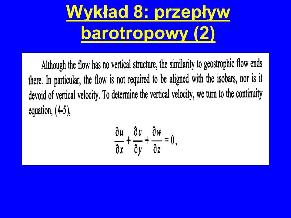 Wykład 8: przepływ barotropowy (2)