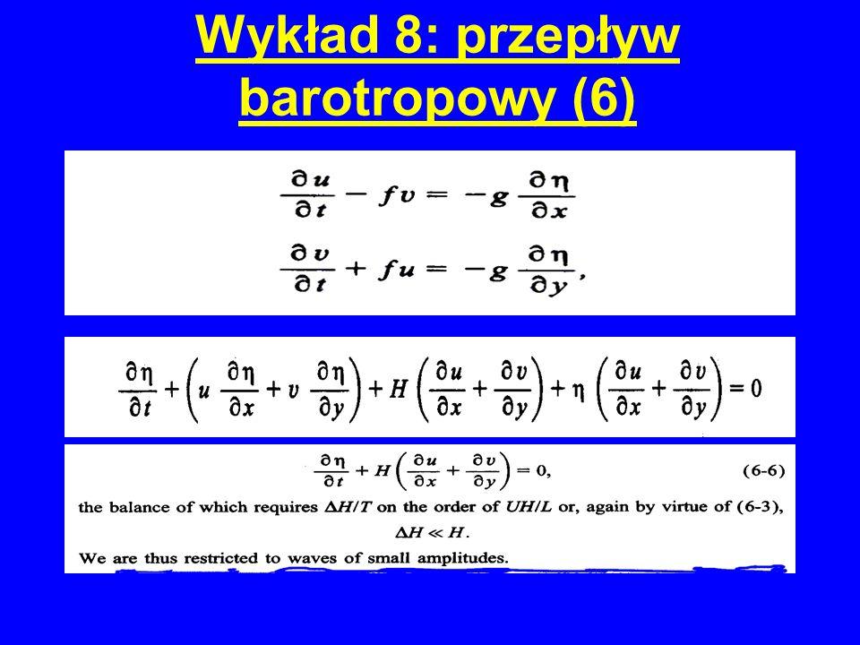 Wykład 8: przepływ barotropowy (6)