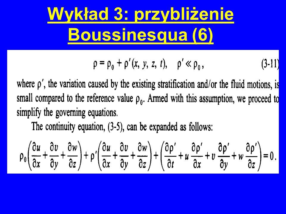 Wykład 3: przybliżenie Boussinesqua (6)