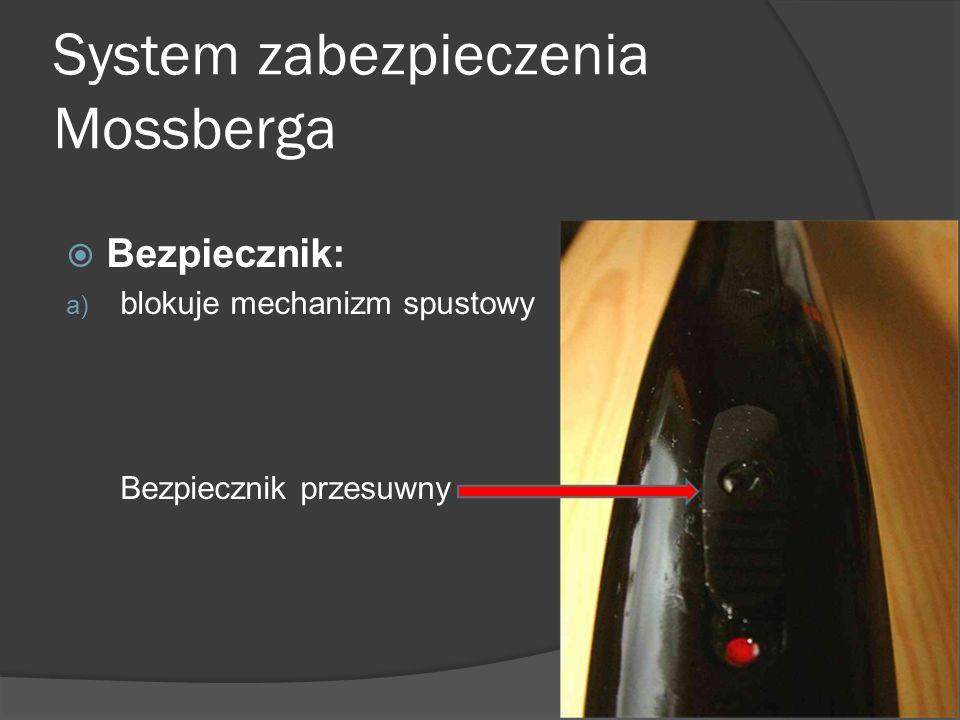 System zabezpieczenia Mossberga