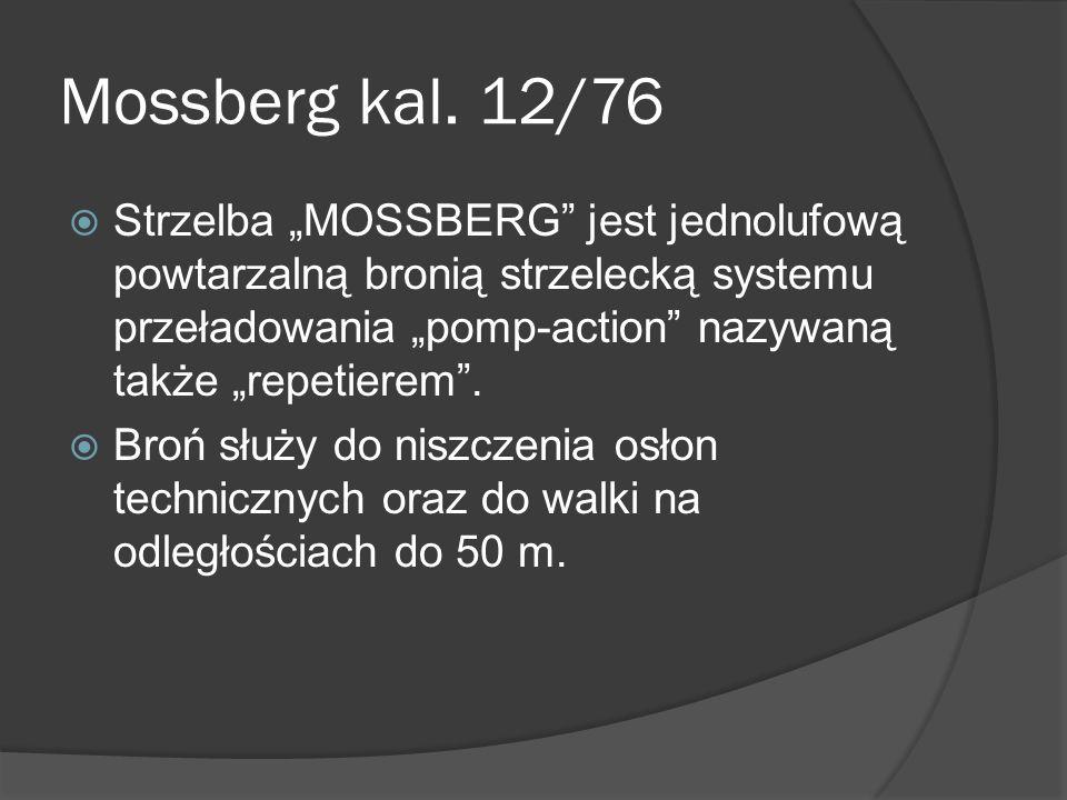 Mossberg kal. 12/76
