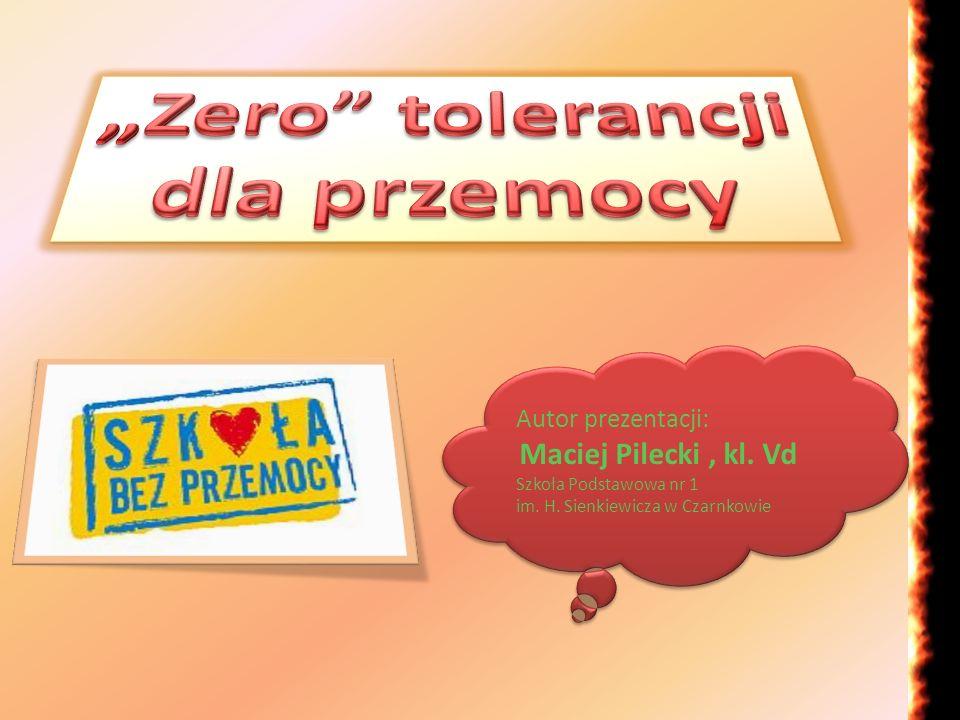 """""""Zero tolerancji dla przemocy"""