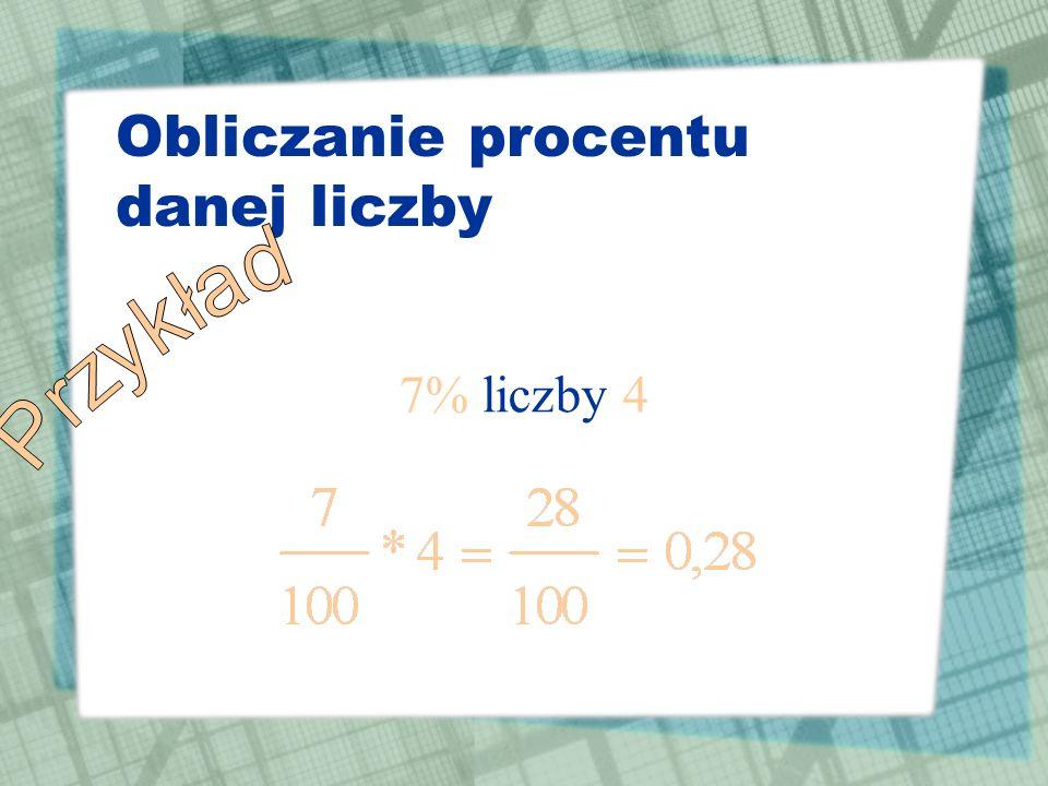 Obliczanie procentu danej liczby