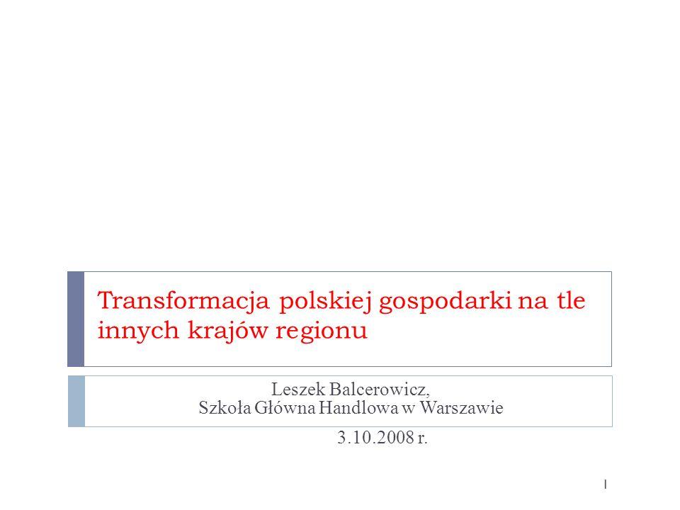 Transformacja polskiej gospodarki na tle innych krajów regionu
