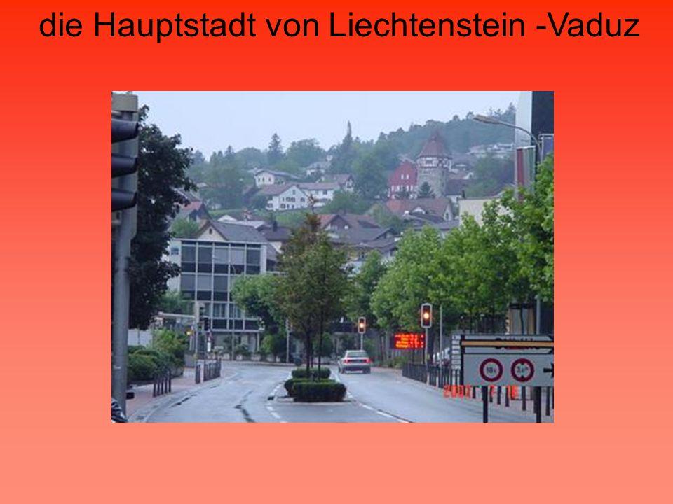 die Hauptstadt von Liechtenstein -Vaduz