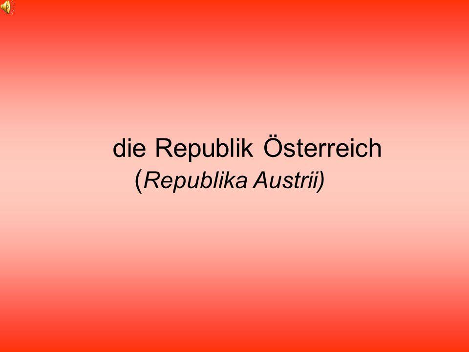 die Republik Österreich (Republika Austrii)