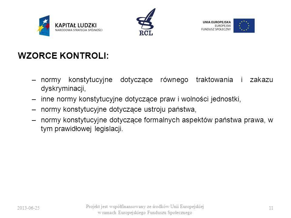 WZORCE KONTROLI: normy konstytucyjne dotyczące równego traktowania i zakazu dyskryminacji,