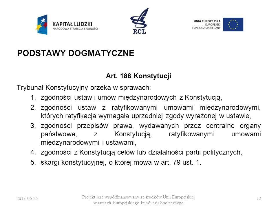 PODSTAWY DOGMATYCZNE Art. 188 Konstytucji